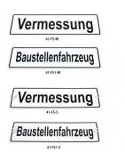 """Fahrzeugschilder """"Vermessung"""" + """"Baustellenfahrz"""